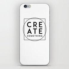Create Something iPhone & iPod Skin