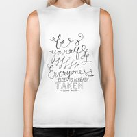 oscar wilde Biker Tanks featuring QUOTE: Be Yourself, Everyone Else is Already Taken ~ Oscar Wilde by Renée Sharelle