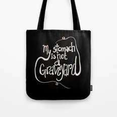 My Stomach is not a Graveyard Inverse Colors Tote Bag