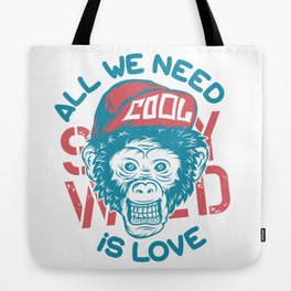 All we need is Love Tote Bag
