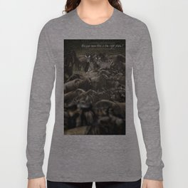 Are you sure this is the right place? Long Sleeve T-shirt