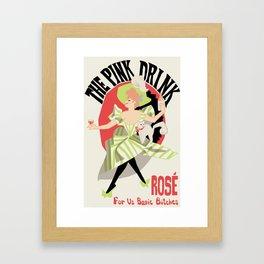Rosé For Basic Bitches Framed Art Print