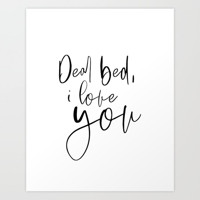 Dear Bed I Love You Funny Quote Bedroom Wall Decor Black And White Printable Art Bedroom Decor Art Print By Printableartsy Society6,Kitchenaid Dishwasher Installation Kit Home Depot