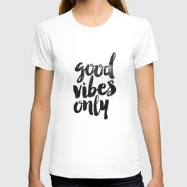 Good Vibes Only black and white typography poster black-white design home decor bedroom wall art T-shirt