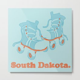 South Dakota's for Skatin'! Metal Print