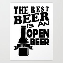 open beer - I love beer Art Print