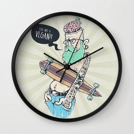 Still Not Vegan Wall Clock