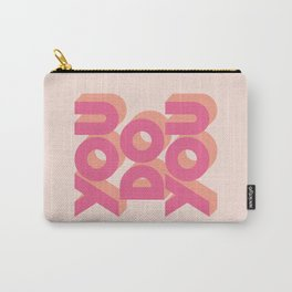 You Do You - Pink Carry-All Pouch