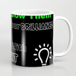 Inspirational Quote Coffee Mug