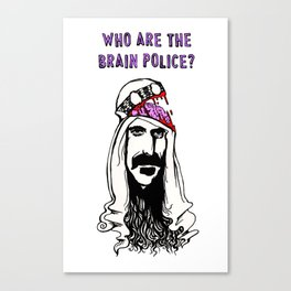 Who Are The Brain Police, Frank Zappa Sheik Yerbouti! Canvas Print