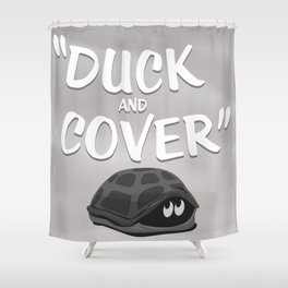 Duck and Cover Vintage Atomic Poster Shower Curtain