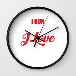 I Run Because I Love Bacon for Runners Wall Clock
