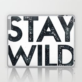 STAY WILD Vintage Black and White Laptop & iPad Skin