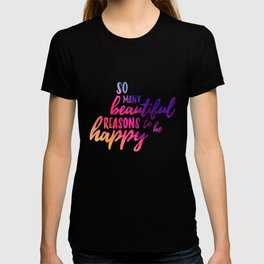 Beautiful reasons - colorful lettering T-shirt