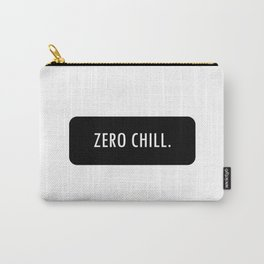 ZERO CHILL. Carry-All Pouch
