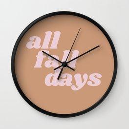 all fall days Wall Clock