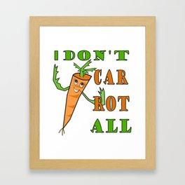 """Hilarious """"don't carrot all"""" T-shirt present Framed Art Print"""