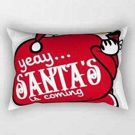 yeay...... santa's is coming Rectangular Pillow