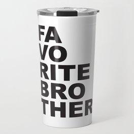 Favorite Brother Travel Mug