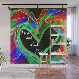 First and Last Love Wall Mural