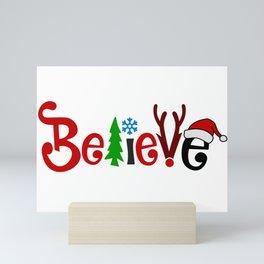 Believe! (3) Mini Art Print