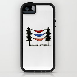 Hangin' In There iPhone Case