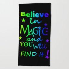Believe In Magic Beach Towel