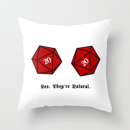 Yes, They're Natural. D20 Throw Pillow