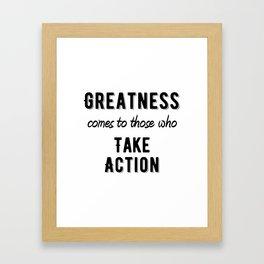 Inspirational - Take action Framed Art Print