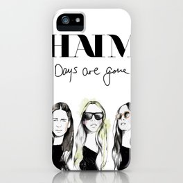 Haim Days are gone iPhone Case