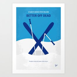 No1003 My Better Off Dead minimal movie poster Art Print