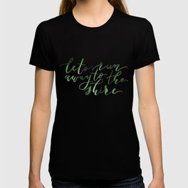 Let's run away (green) T-shirt