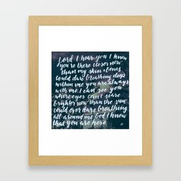 Hillsong - Closer Than You Know | Photo Credit: Kinsey Bates   Framed Art Print