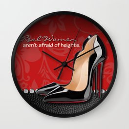 Real Women Aren't Afraid of Heights Wall Clock