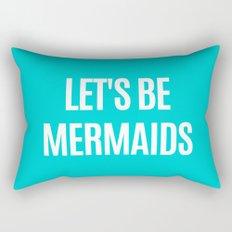 Let's Be Mermaids (Turquoise) Rectangular Pillow