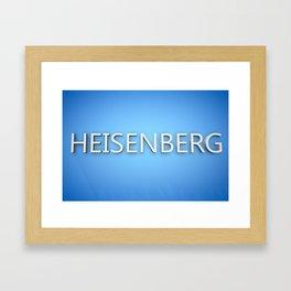 Heisenberg. Framed Art Print