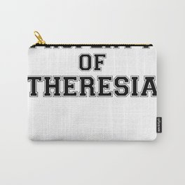 Property of THERESIA Carry-All Pouch