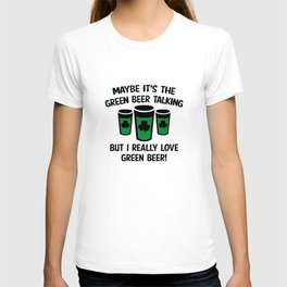 I Really Love Green Beer T-shirt