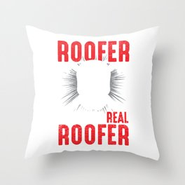 Roof Mechanic Construction Craftsman Real Roofer Throw Pillow