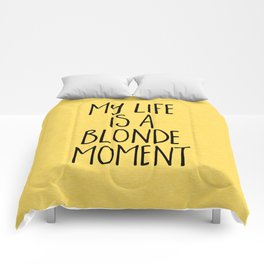 Blonde Moment Funny Quote Comforters