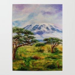 Mount Kilimanjaro Tanzania.  Oil on Canvas Art by Sher Nasser. Poster