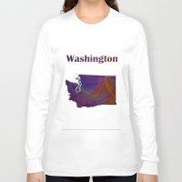washington Long Sleeve T-shirts featuring Washington Map by Roger Wedegis