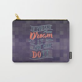 if you can dream it | klinger.studio Carry-All Pouch