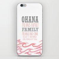 ohana iPhone & iPod Skins featuring ohana means family.. pink by studiomarshallarts