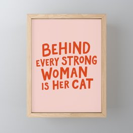 Behind Every Strong Woman Framed Mini Art Print