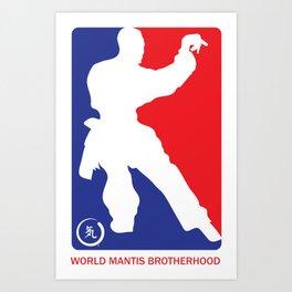 World Mantis Brotherhood Art Print