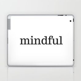 MINDFUL Laptop & iPad Skin