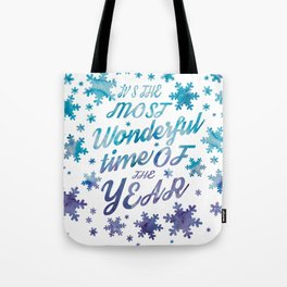 most wanderful time Tote Bag