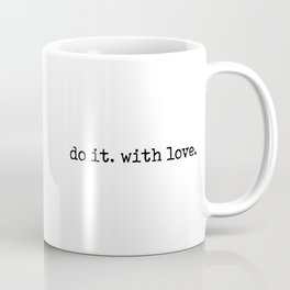 Do i. With Love. Typewriter Style Coffee Mug