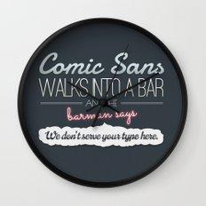 Poor Comic Sans Wall Clock
